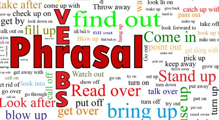 5 Cách học phrasal verbs hiệu quả
